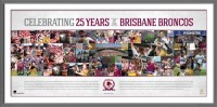 Brisbane Broncos 25 Years Unsigned Print