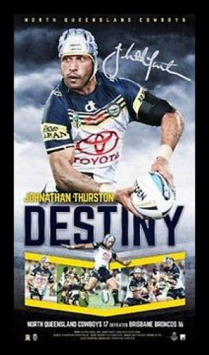 Destiny - Johnathan Thurston North Queensland Cowboys Premiership